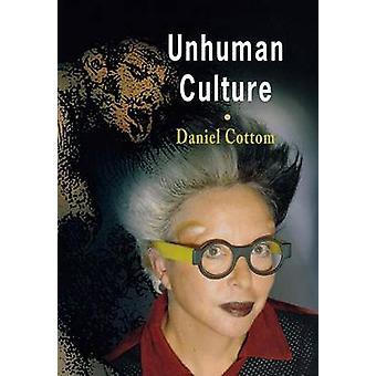 Unhuman kultury przez Daniel Cottom - 9780812239560 książki