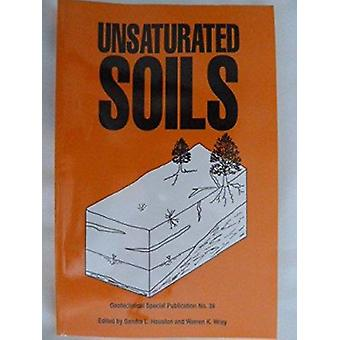 Unsaturated Soils - Proceedings of Sessions Held in Conjuction with AS