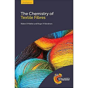 De chemie van textielvezels (2e editie) door Robert R Mather