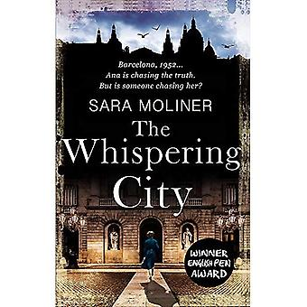 De Whispering stad