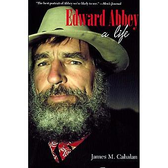 Edward Abbey: Ett liv