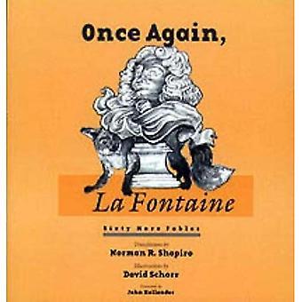 Une fois de plus, La Fontaine: Soixante nouvelles traductions des «Fables» (poésie wesleyenne)