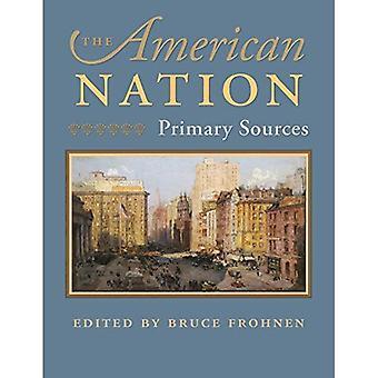 La Nation américaine: Sources primaires