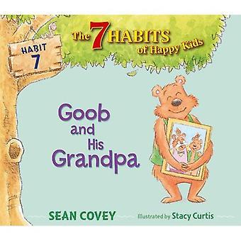 Goob et son grand-père (7 habitudes de Happy Kids)