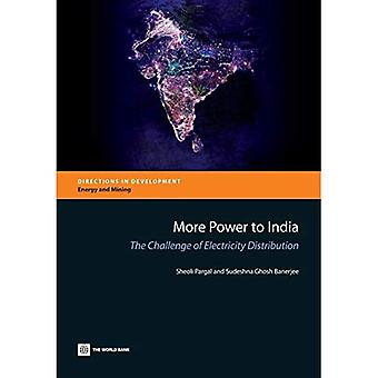 More Power to India: The Challenge of Electricity Distribution (Directions in Development - Energy and Mining)