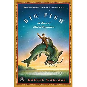 Big Fish: Un romanzo di proporzioni mitiche