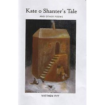 Kate O Shanter het verhaal: And Other Poems
