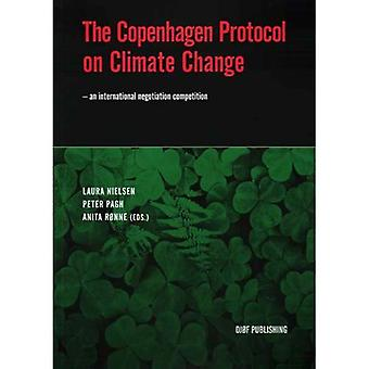 The Copenhagen Protocol on Climate Change: - an International Negotiation Competition