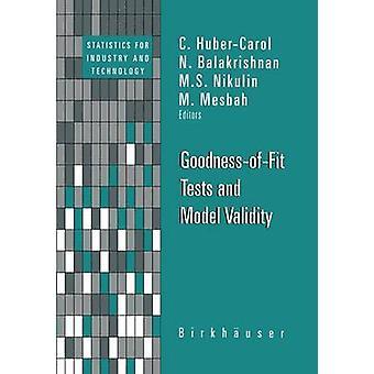 GoodnessOfFit Tests en Model geldigheid door Huber & Catharine