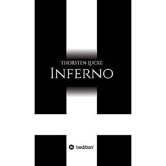 Inferno av Lucke & Thorsten