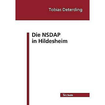 Die NSDAP in Hildesheim by Deterding & Tobias