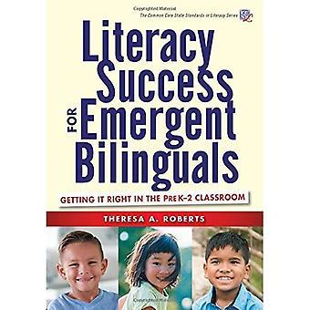 Geletterdheid succes voor de opkomende tweetaligen: het krijgen van het recht in de klas van Prek-2 (gemeenschappelijke kern staat normen in geletterdheid serie)