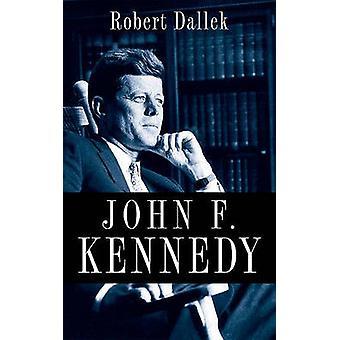 John F. Kennedy by Robert Dallek - 9780199754366 Book