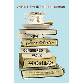 Jane's Fame - How Jane Austen Conquered the World by Claire Harman - 9