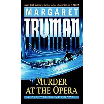 Murder at the Opera by Margaret Truman - 9780345478221 Book