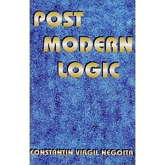 Post Modern Logic by Constantin Virgil Negoita - 9781561841677 Book