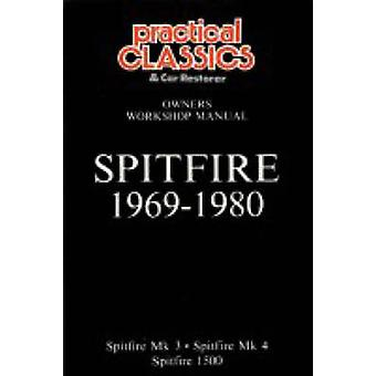 Spitfire MK.3 - 4 and 1500cc 1969-1980 by R. M. Clarke - 978185520124