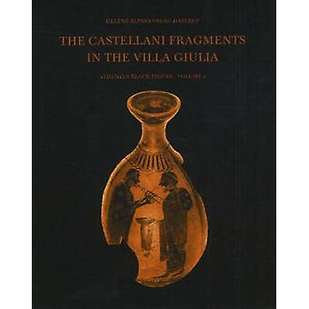Castellani Fragments in the Villa Giulia - Athenian Black Figure by He