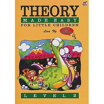 Theory Made Easy for Little Children - Level 2 by Lina Ng - 9789679854