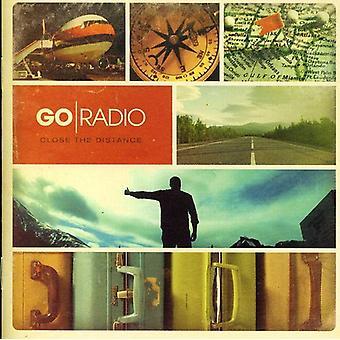 Go Radio - Close the Distance [CD] USA import