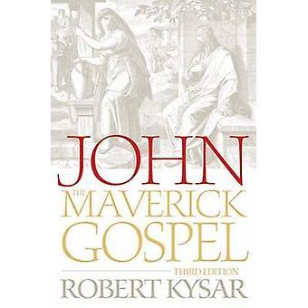 جون -- مافريك الإنجيل (الطبعة المنقحة الثالثة) من قبل روبرت كيسار -- 97