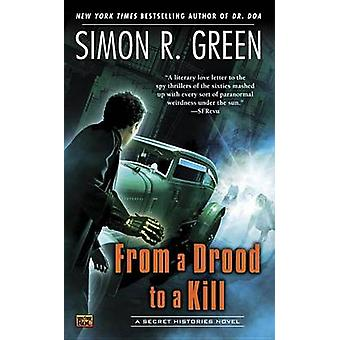 From a Drood to a Kill by Simon R Green - 9780451414342 Book