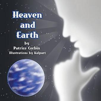 Heaven and Earth by Corbin & Patrice
