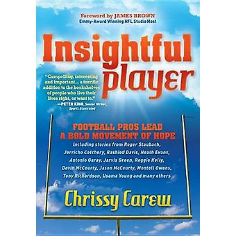 Insightful Player Football Pros Lead a Bold Movement of Hope by Carew & Chrissy