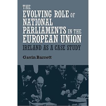 Veranderende rol van de nationale parlementen in de Europese Unie door Gavin Barrett