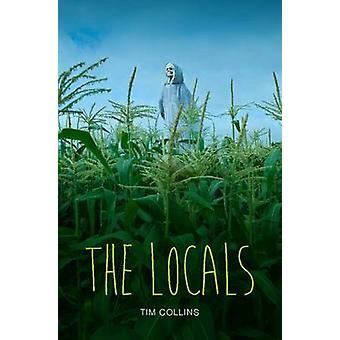 The Locals by Tim Collins & Edited by Danny Pearson