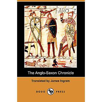 The AngloSaxon Chronicle by Ingram & James