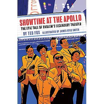 Showtime på Apollo The Epic Tale of Harlems Legendary av Ted Fox