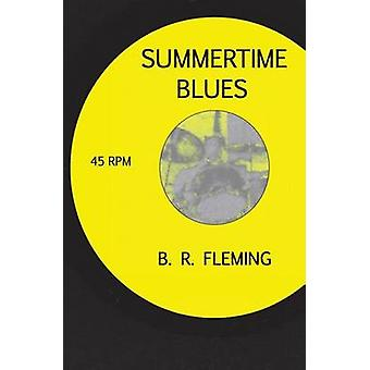 Summertime Blues by Fleming & B R