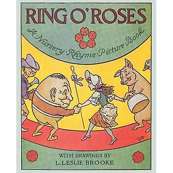 Ring O Roses a Nursery Rhyme Picture Book by Brooke & L. Leslie