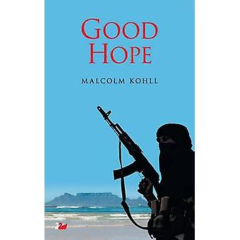 Good Hope by Kohll & Malcolm