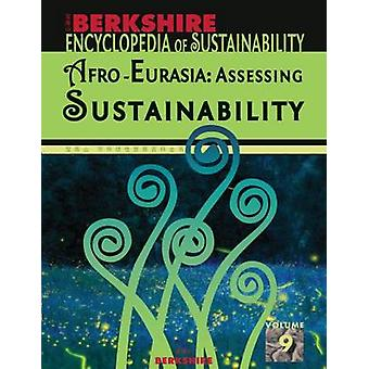 Berkshire Encyclopedia of Sustainability 910 AfroEurasia  Assessing Sustainability by Anderson & Ray C.