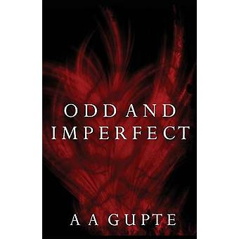 Odd and Imperfect von Gupte & A A