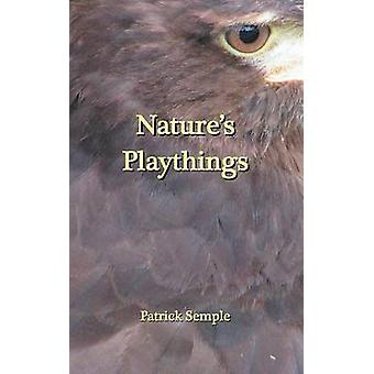 Natures Playthings by Semple & Patrick