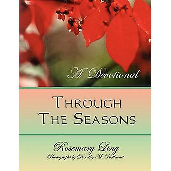 Through the Seasons by Ling & Rosemary