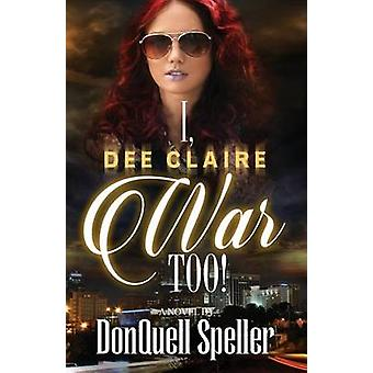 I Dee Claire War Too by Speller & DonQuell