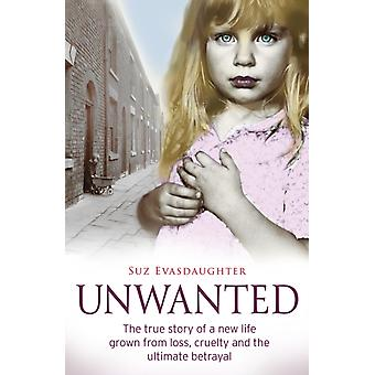 Unwanted by Suz Evasdaughter