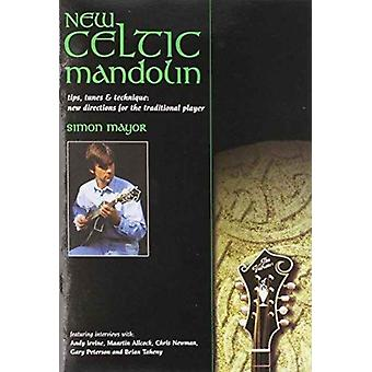 New Celtic Mandolin  tips tunes amp technique new directions for the traditional player