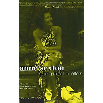 Anne Sexton - A Self-Portrait in Letters by Lois Ames - 9780618492428