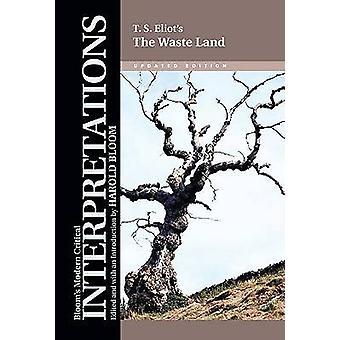 The Waste Land - T.S. Eliot door Prof. Harold Bloom - 9780791093078 Boek