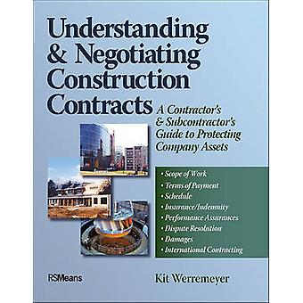 Understanding and Negotiating Construction Contracts - A Contractor's