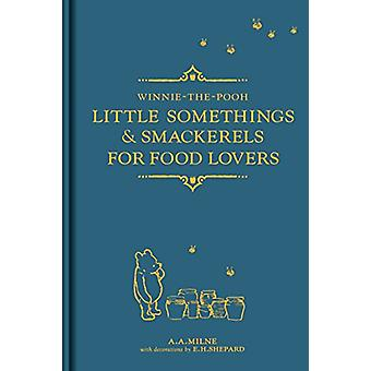 Winnie-the-Pooh - Little Somethings & Smackerels for Food Lovers b