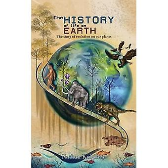 The History of Life on Earth - The story of evolution on our planet by