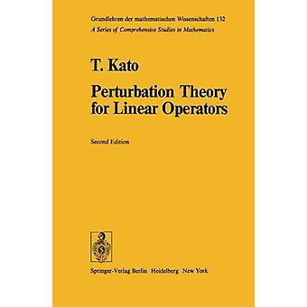 Perturbation Theory for Linear Operators by Tosio Kato - 978354058661