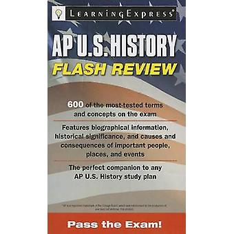 AP U.S. History Flash Review by Learning Express LLC - 9781576859193