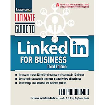 Ultimate Guide to LinkedIn for Business - Access more than 500 million
